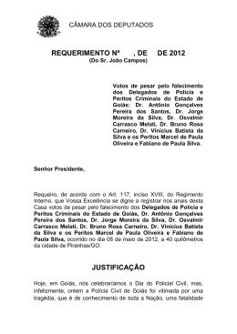 REQUERIMENTO Nº , DE DE 2012 JUSTIFICAÇÃO