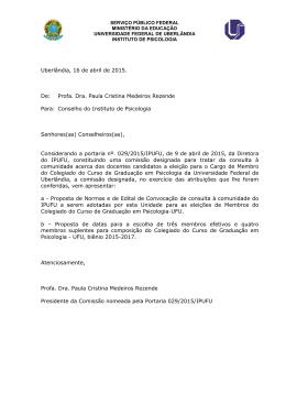 Uberlândia, 16 de abril de 2015. De: Profa. Dra. Paula Cristina