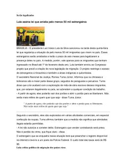 Lula assina lei que anistia pelo menos 50 mil estrangeiros