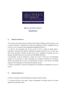 regulamento da bolsa aqui - Universidade Católica Portuguesa