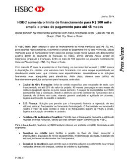 HSBC aumenta o limite de financiamento para R$ 300 mil e amplia