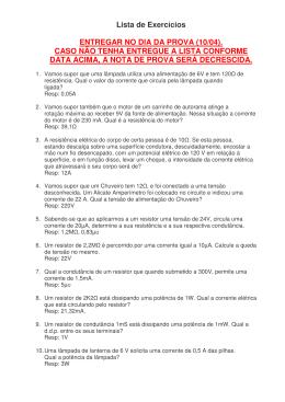 Lista de Exercícios ENTREGAR NO DIA DA PROVA (10/04). CASO