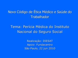 Perícia Médica do Instituto Nacional do Seguro Social