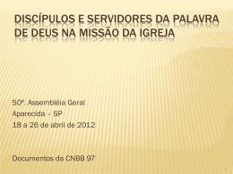 Discípulos e servidores da Palavra de Deus na missão da Igreja