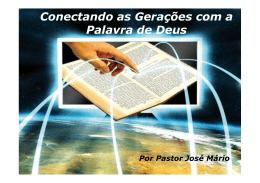 Conectando as Gerações com a Palavra de Deus