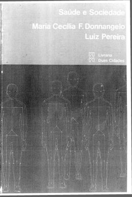 DONNANGELO, M. C. F. PEREIRA, L. Saúde e Sociedade