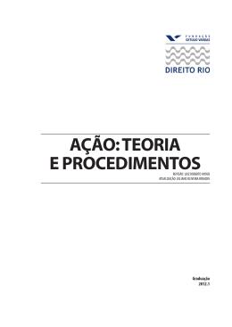 AÇÃO: TEORIA E PROCEDIMENTOS - Acadêmico de Direito da FGV