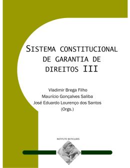 SISTEMA CONSTITUCIONAL DE GARANTIA DE DIREITOS III