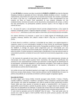 Regulamento DISTRIBUIÇÃO GRATUITA DE PRÊMIOS A. Cada R