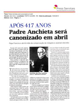 Titulo: Padre Anchieta será canonizado em abril Veículo: Zero Hora