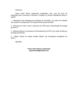 Senhores Paulo Cesar Neves Jacobovski, Engenheiro Civil
