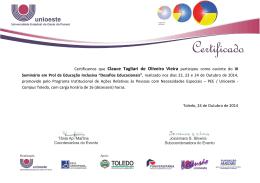 Certificamos que Clauce Tagliari de Oliveira Vieira participou como