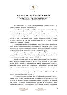VOLUNTARIADO, UMA MONTANHA DE TERNURA Creio não ser