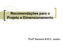 Recomendações para o Projeto e Dimensionamento