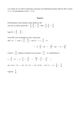 2.22. Dados A(1,3) e B(2,2), determine x para que a reta definida