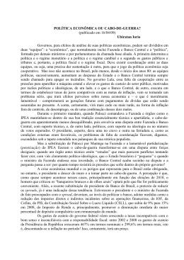 POLÍTICA ECONÔMICA OU CABO-DE-GUERRA? (publicado em 16