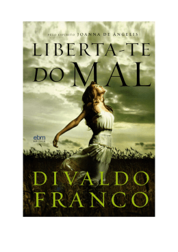 Liberta-te do Mal - Biblioteca Virtual Espírita