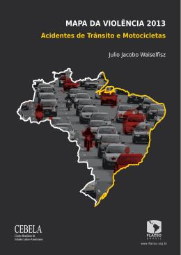 MAPA DA VIOLÊNCIA 2013 | Acidentes de Trânsito e Motocicletas