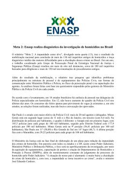 Meta 2: Enasp realiza diagnóstico da investigação de homicídios no