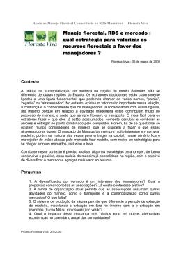 Manejo florestal, RDS e mercado : qual estratégia para