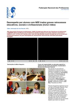 Desrespeito por alunos com NEE traduz graves retrocessos
