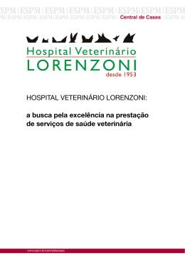 HOSPITAL VETERINÁRIO LORENZONI: a busca pela