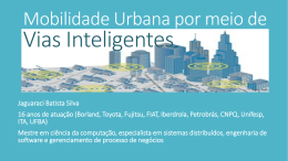 Mobilidade Urbana por meio de vias inteligentes