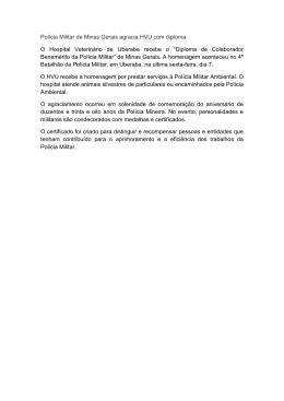 Polícia Militar de Minas Gerais agracia HVU com diploma O Hospital