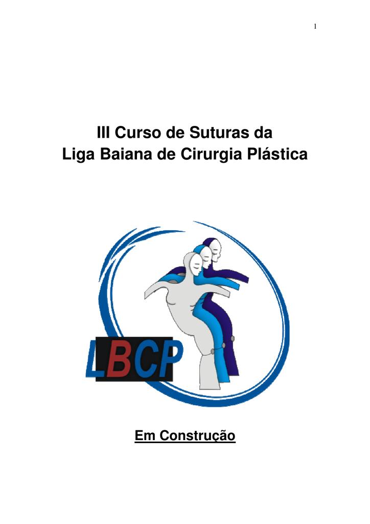 dbefbe624 III Curso de Suturas da Liga Baiana de Cirurgia Plástica