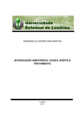 intoxicação anestésica: causa, efeito e tratamento.