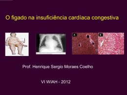 O fígado na insuficiência cardíaca congestiva.