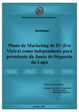 Plano de Marketing de IV (Ivo Vieira) como independente para
