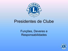 Presidentes de Clube - Lions Clube Distrito LC11