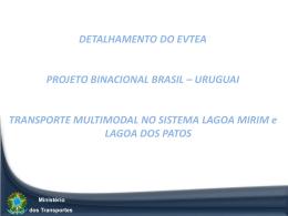 DETALHAMENTO DO EVTEA PROJETO BINACIONAL BRASIL