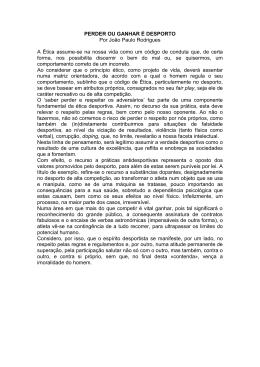 PERDER OU GANHAR É DESPORTO Por João Paulo Rodrigues A