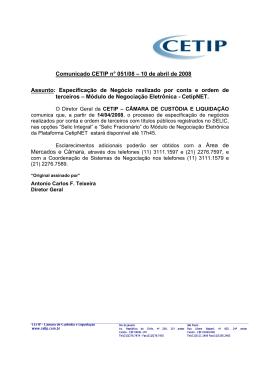 Comunicado CETIP n° 051/08 – 10 de abril de 2008 Assunto