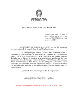 PORTARIA Nº 76, DE 12 DE JANEIRO DE 2012 Prorrogar por mais
