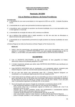 01/2005 Cria os Distritos os Setores e dá outras providências