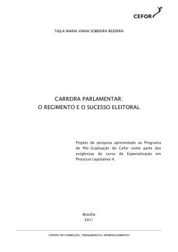 carreira parlamentar - Câmara dos Deputados