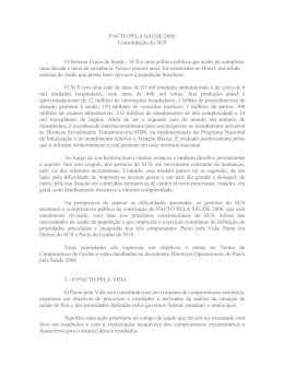 PACTO PELA SAÚDE 2006 Consolidação do SUS O Sistema Único