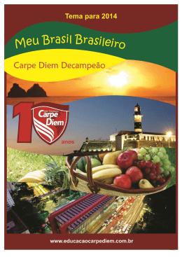 Meu Brasil Brasileiro - Carpe Diem Decacampeão