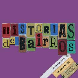 história dos bairros da Regional Norte