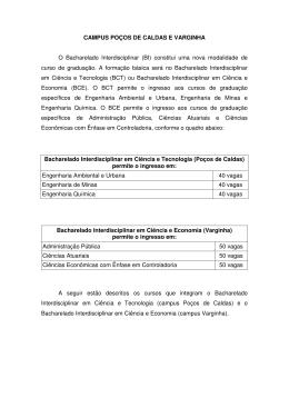 CAMPUS POÇOS DE CALDAS E VARGINHA O Bacharelado