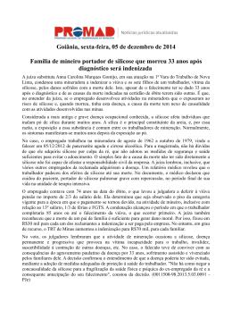 Goiânia, sexta-feira, 05 de dezembro de 2014 Família de mineiro
