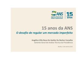 15 anos da ANS - O desafio de regular um mercado