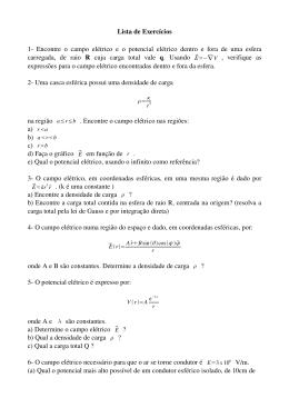 Lista de Exercícios 1- Encontre o campo elétrico e o potencial