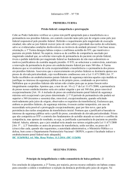 Informativo STF – Nº 738 PRIMEIRA TURMA Prisão