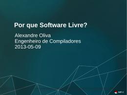 Por que Software Livre?