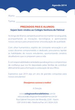 Prezados Pais e alunos: - Colégio Senhora de Fátima