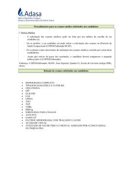 Procedimentos para os exames médico solicitados aos